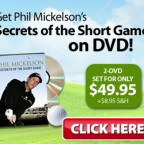 Phil Mickelson's Secrets of the Short Game DVD